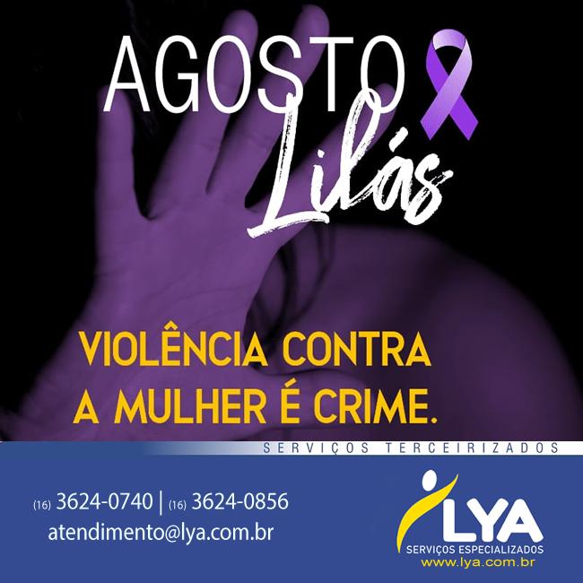 Agosto Lilás – violência contra a mulher é crime!